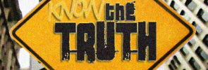know-the-truth-sign